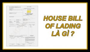House Bill Of Lading là gì?
