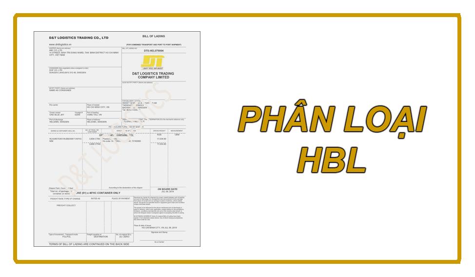 HOUSE BILL OF LADING: PHÂN LOẠI HBL