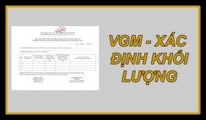 VGM - Xác đinhk khối lượng hàng hóa